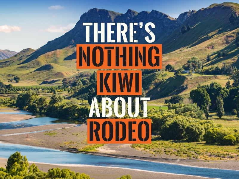 Mountain background with bold text 'There's nothing Kiwi about rodeo'over it